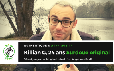 AUTHENTIQUE & ATYPIQUE #4 Témoignage : Killian le surdoué Original !